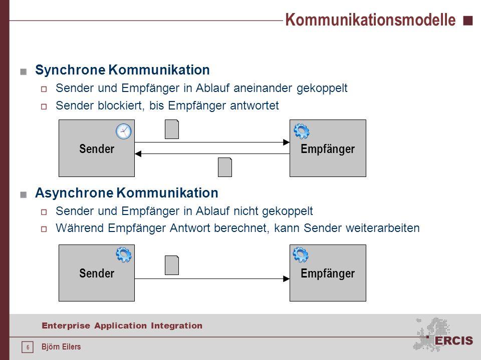 17 Enterprise Application Integration Björn Eilers Java Message Service Für Versand und Empfang existiert Interface-Hierarchie javax.jms.ConnectionFactory: Baut Verbindungen zwischen JMS Client und JMS Provider auf; wird von J2EE bereitgestellt javax.jms.Connection: Kapselt Verbindungen javax.jms.Session: Sitzung, innerhalb der Nachrichten gesendet und empfangen werden können javax.jms.Destination: Ziel einer Nachricht (z.B.