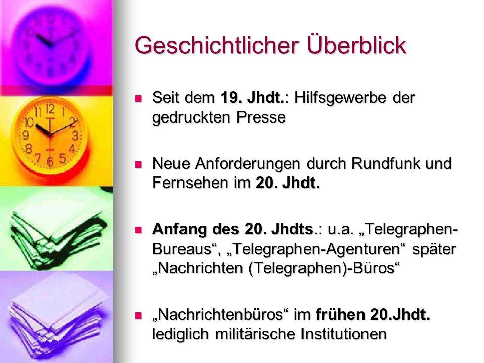 Klassifikationen ad 4.) sammeln und verbreiten ihr Nachrichtenmaterial nur innerhalb der eigenen Landesgrenzen sammeln und verbreiten ihr Nachrichtenmaterial nur innerhalb der eigenen Landesgrenzen z.B.: APA (Austria Presse Agentur)