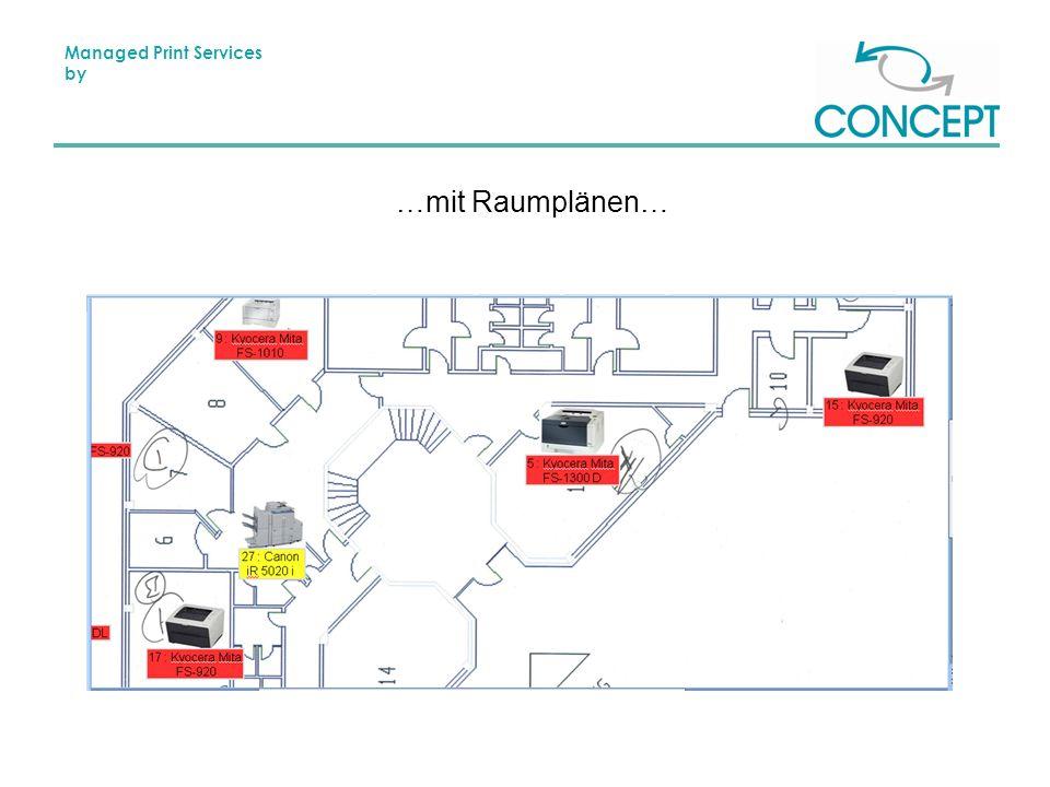 Managed Print Services by …mit Raumplänen…