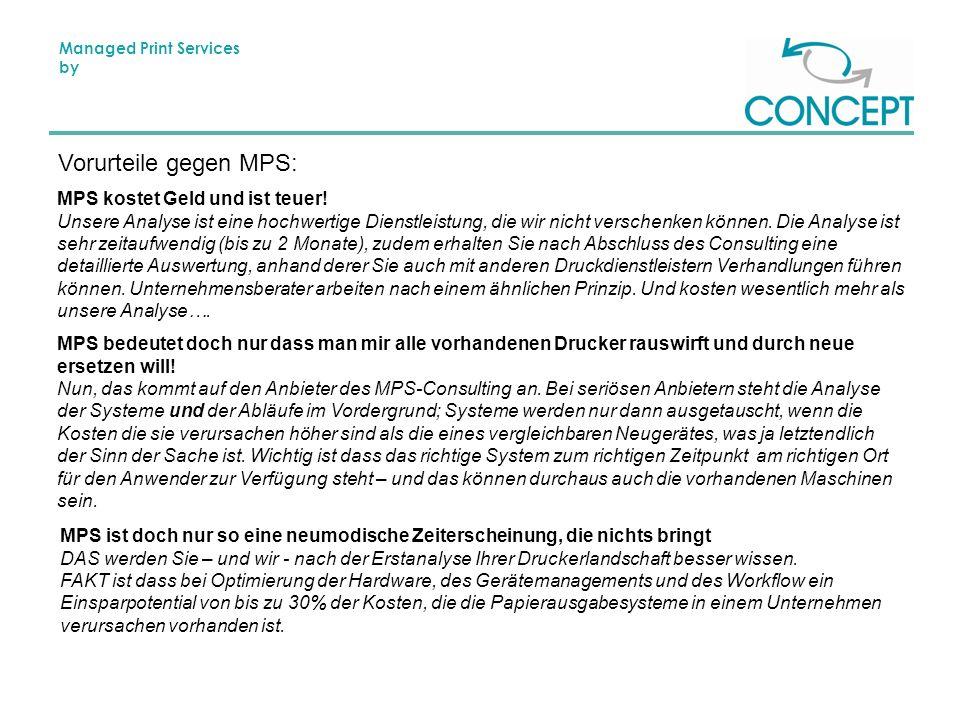 Managed Print Services by Vorurteile gegen MPS: MPS kostet Geld und ist teuer.