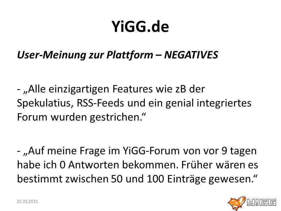 25.01.2011 YiGG.de User-Meinung zur Plattform – NEGATIVES - Alle einzigartigen Features wie zB der Spekulatius, RSS-Feeds und ein genial integriertes