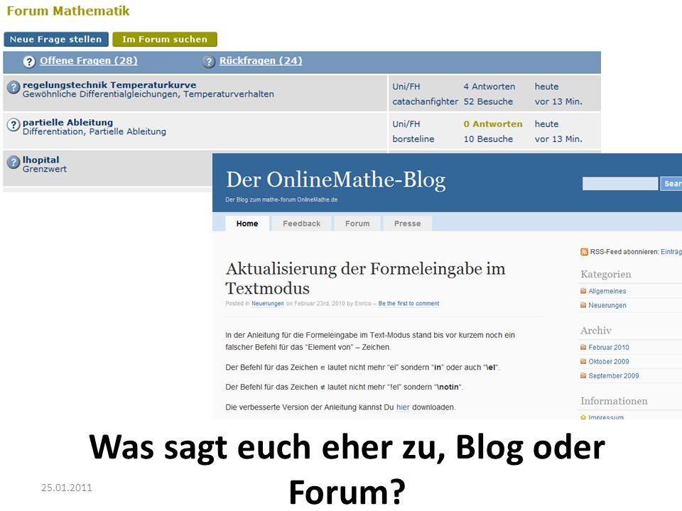 Was sagt euch eher zu, Blog oder Forum?
