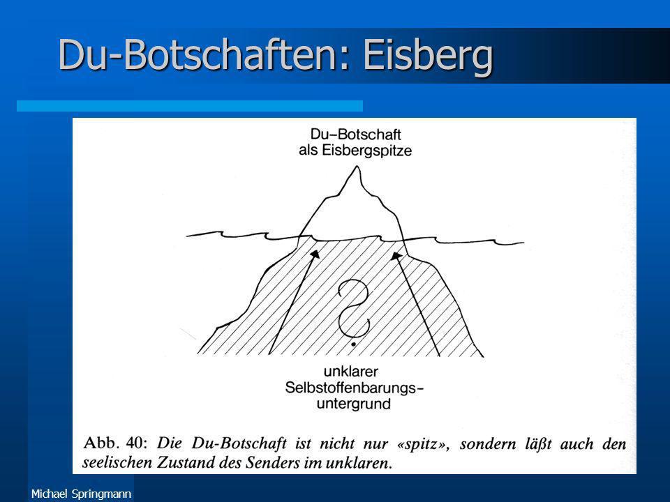 Michael Springmann Du-Botschaften: Eisberg