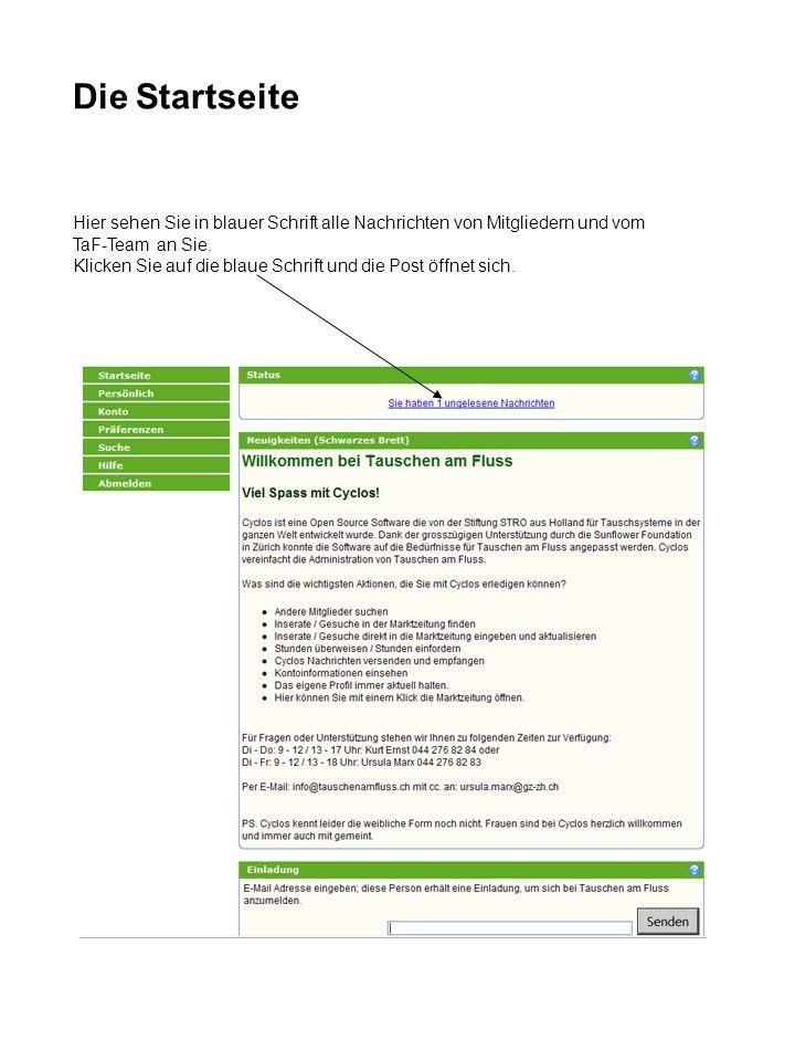 Die Startseite Hier sehen Sie in blauer Schrift alle Nachrichten von Mitgliedern und vom TaF-Team an Sie.