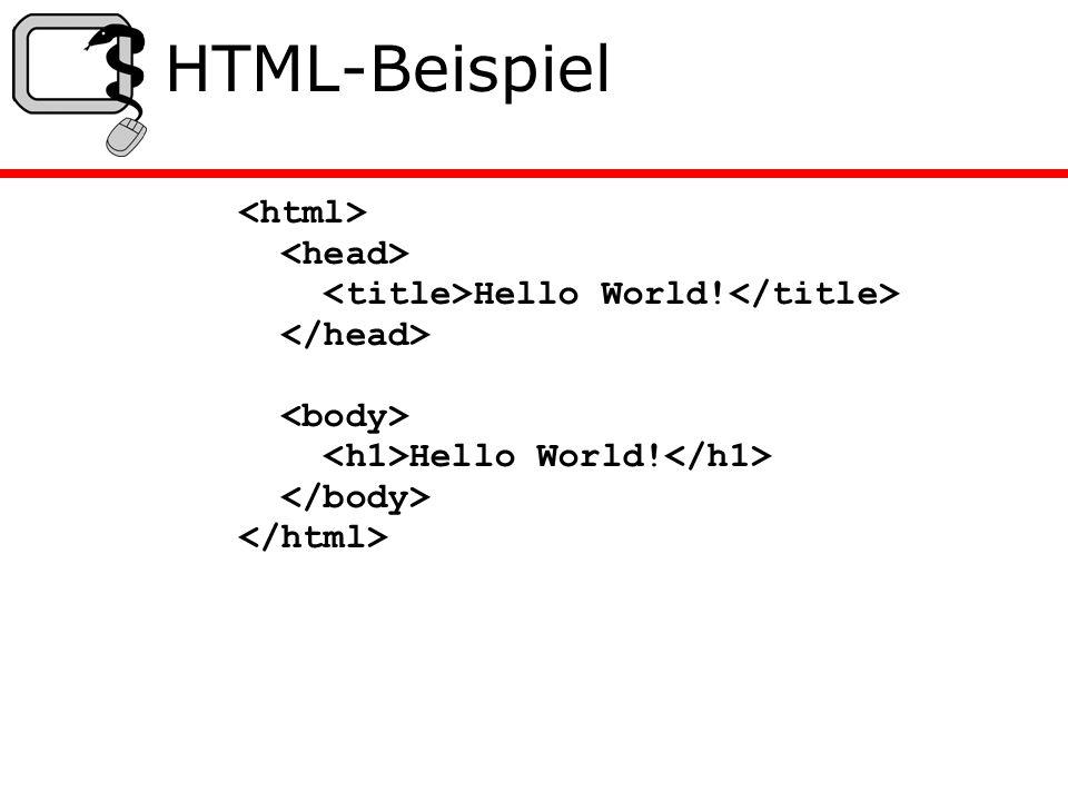 HTML-Beispiel Hello World! Hello World!