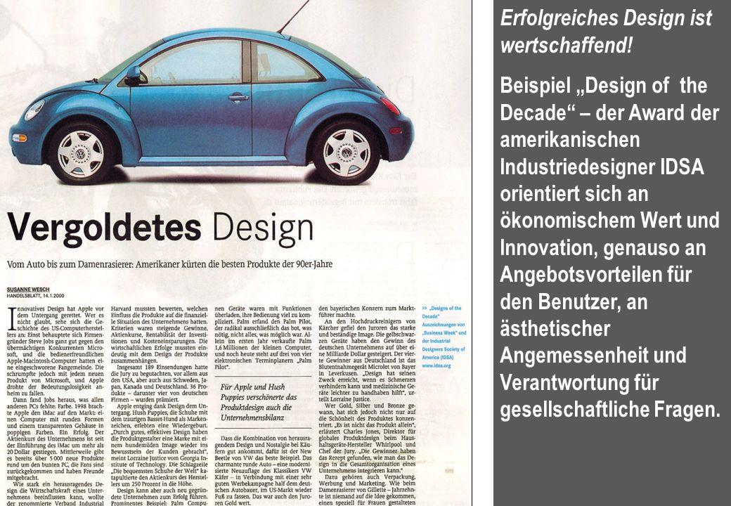 9 Erfolgreiches Design ist wertschaffend! Beispiel Design of the Decade – der Award der amerikanischen Industriedesigner IDSA orientiert sich an ökono