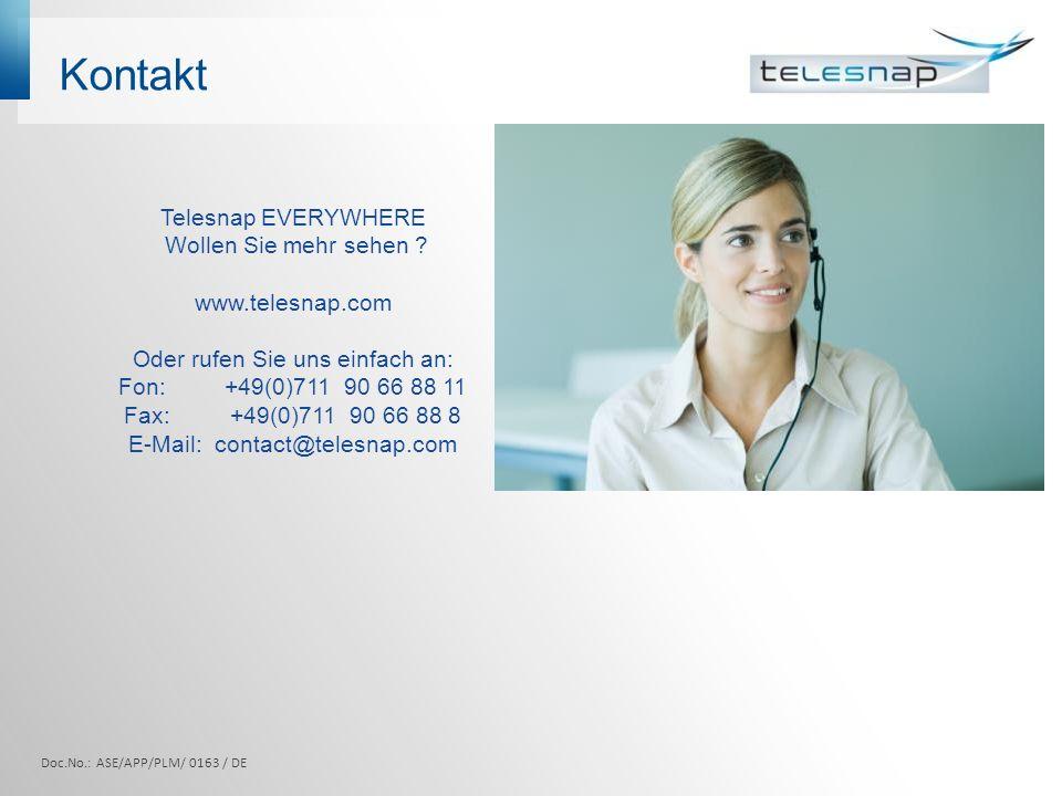 Kontakt Doc.No.: ASE/APP/PLM/ 0163 / DE Telesnap EVERYWHERE Wollen Sie mehr sehen .