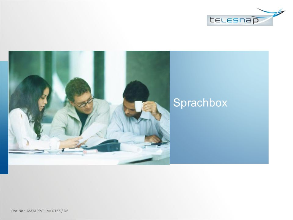 Sprachbox Doc.No.: ASE/APP/PLM/ 0163 / DE