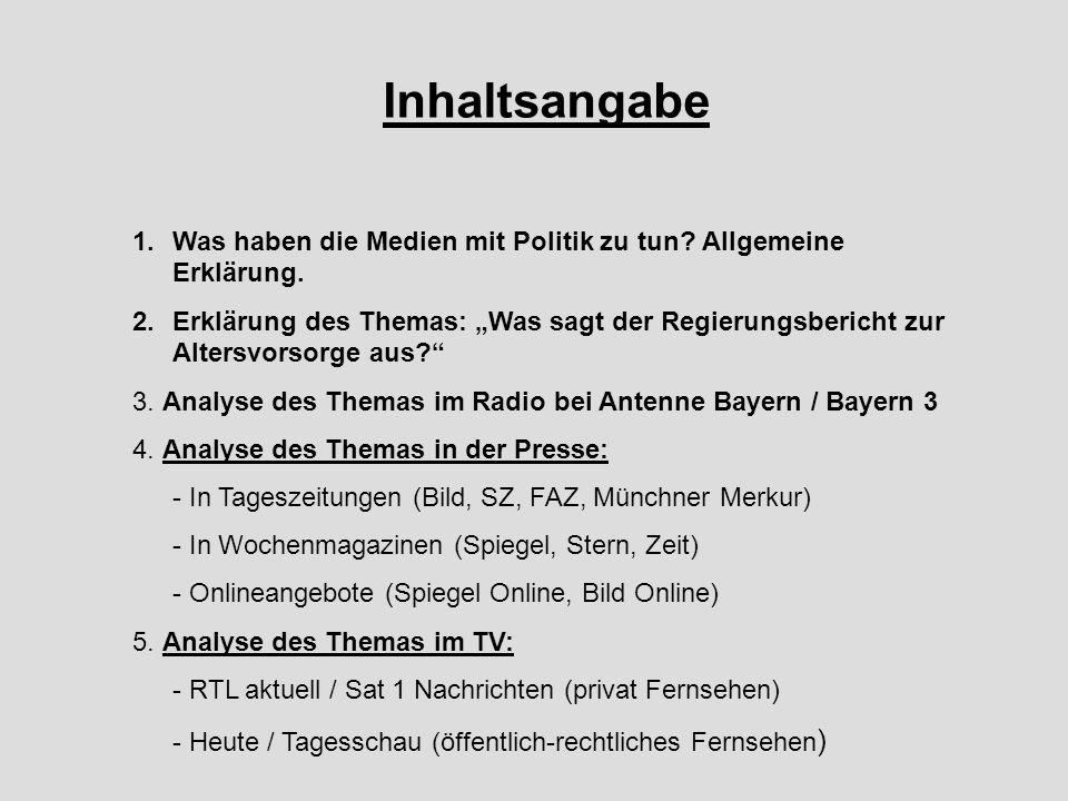 Heute (ZDF) Rentenbericht dient als Aufmacher Große Berichterstattung am ganzen Tag Bezug auf Riester-Rente & Nullrunden Ebenfalls O-Ton von Experten Raffelhüschen Ebenfalls kein Kommentar zu den Reaktionen
