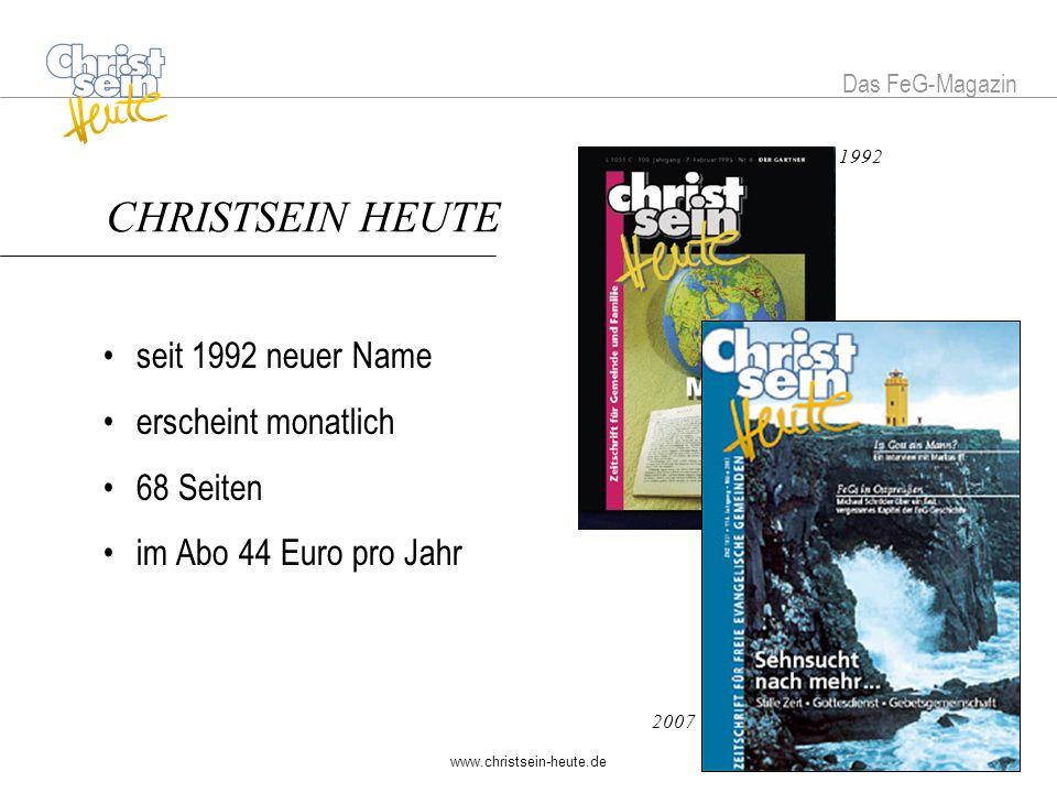 www.christsein-heute.de Das FeG-Magazin Das CHRISTSEIN HEUTE-Angebot Bestellen Sie CHRISTSEIN HEUTE und Sie erhalten die Bücher Typisch FeG und Das FeG Buch gratis.