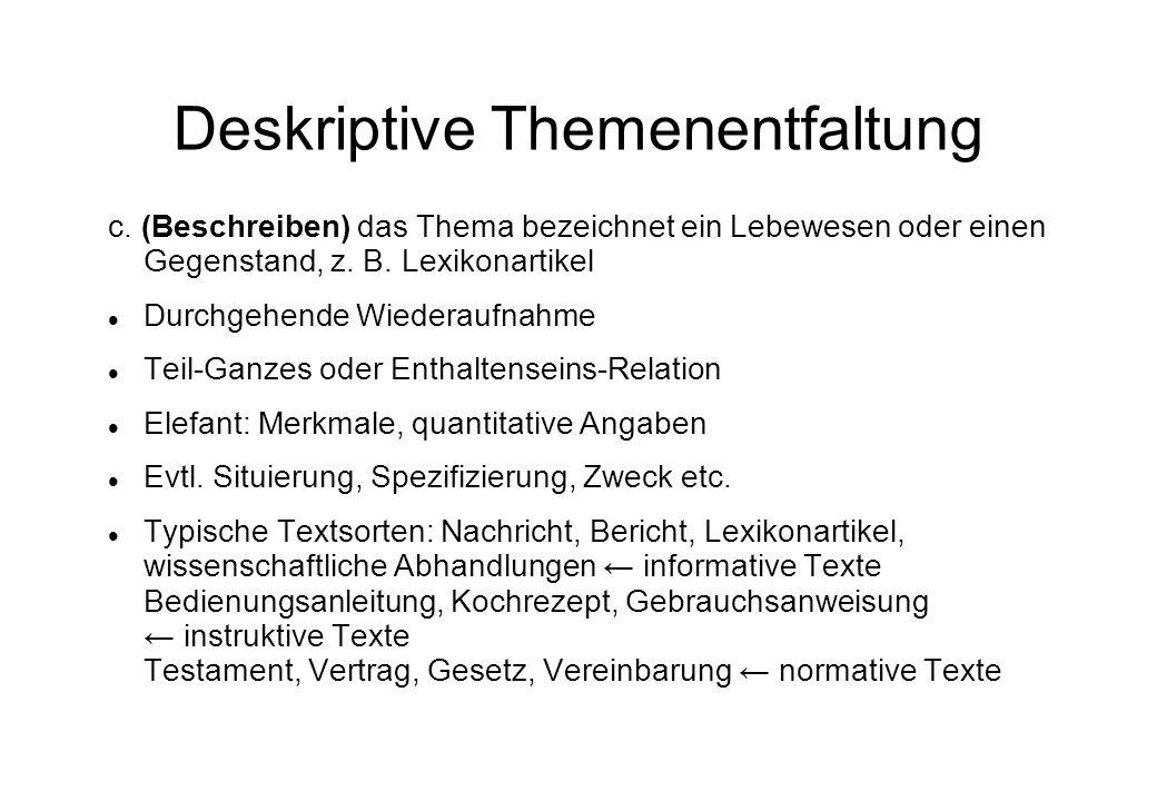 Deskriptive Themenentfaltung c.