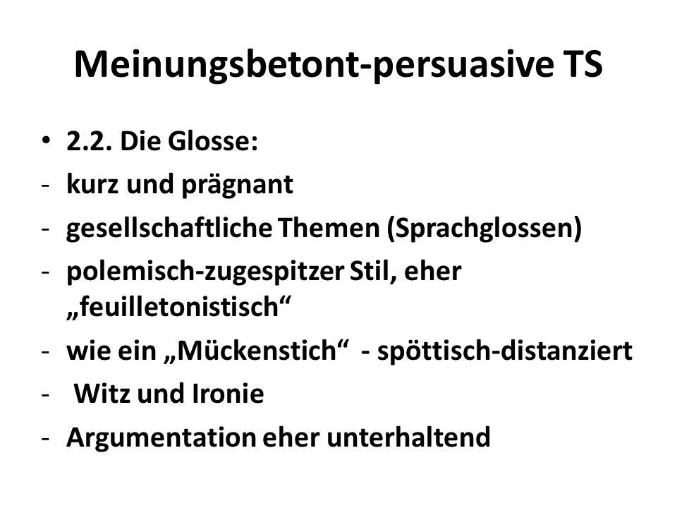Meinungsbetont-persuasive TS 2.2.