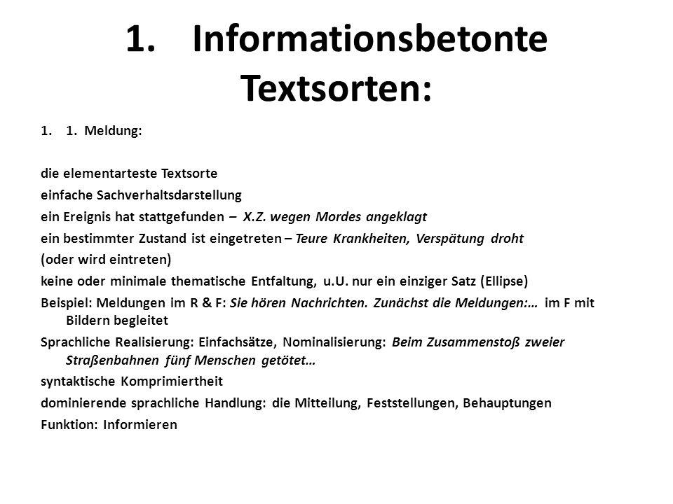 1.Informationsbetonte Textsorten: 1.1.