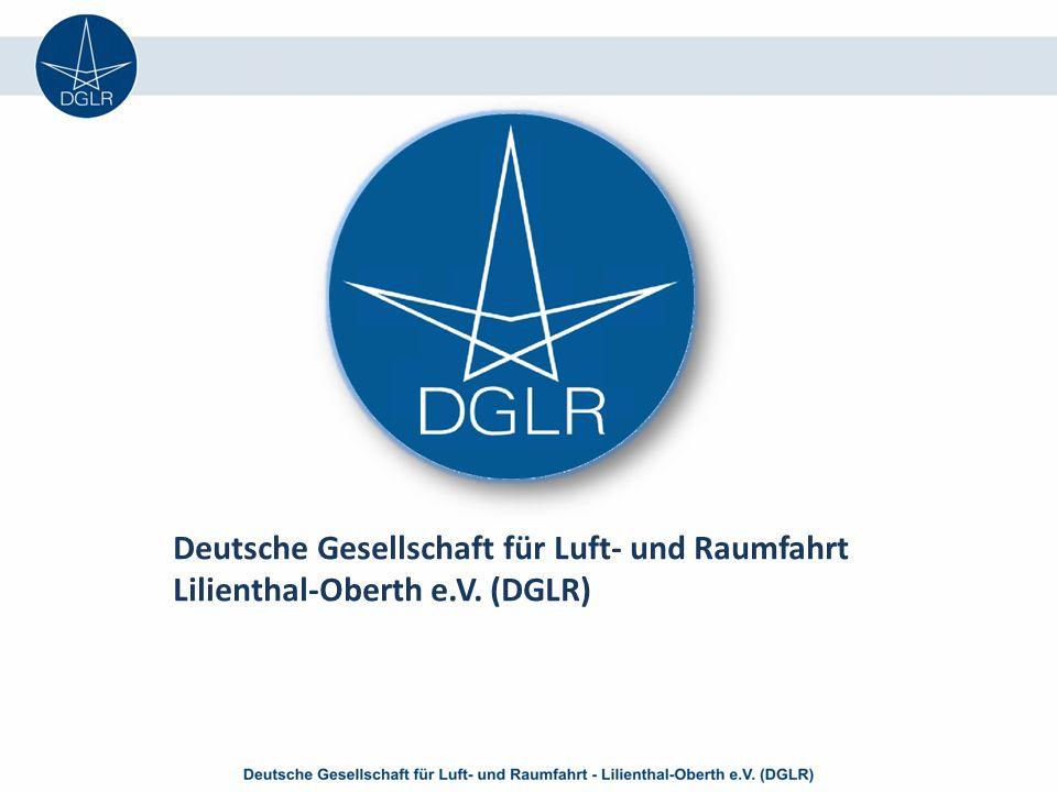 Deutsche Gesellschaft für Luft- und Raumfahrt Lilienthal-Oberth e.V. (DGLR)