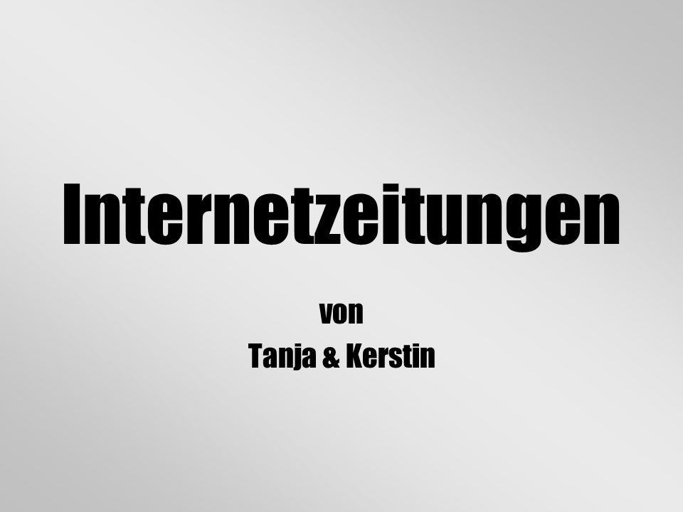 Internetzeitungen von Tanja & Kerstin