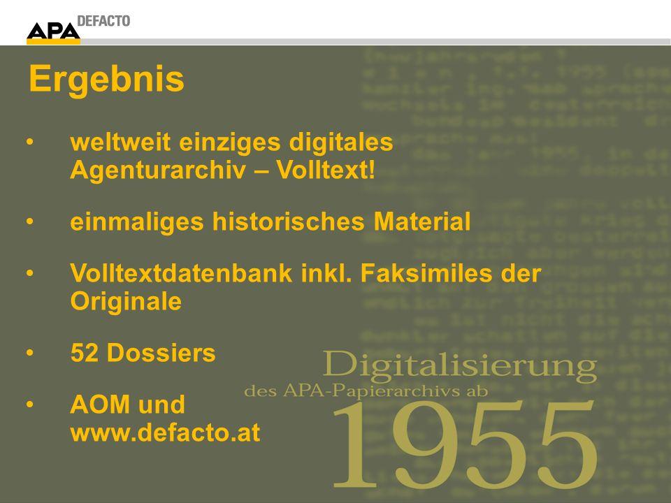 weltweit einziges digitales Agenturarchiv – Volltext! einmaliges historisches Material Volltextdatenbank inkl. Faksimiles der Originale 52 Dossiers AO