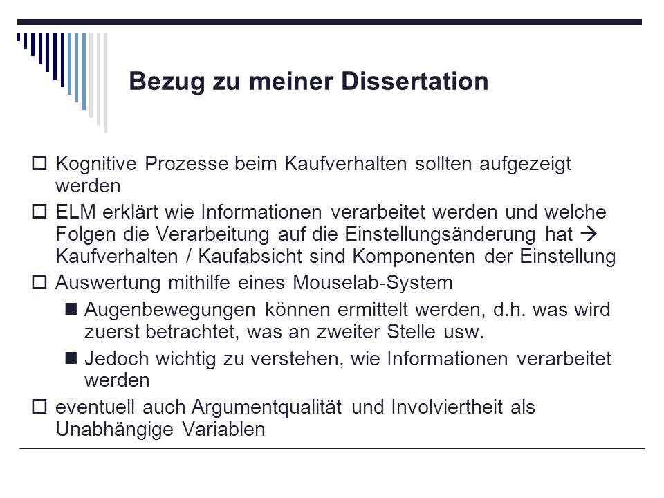 Bezug zu meiner Dissertation Kognitive Prozesse beim Kaufverhalten sollten aufgezeigt werden ELM erklärt wie Informationen verarbeitet werden und welc