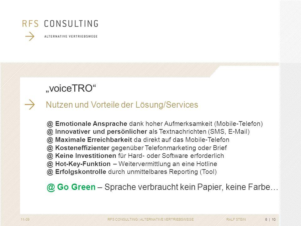 RALF STEIN Kundenanwendungen | voiceTRO Interne und/oder externe Kommunikation Glückwünsche, Danksagungen, Infos (bitte Bild-File anklicken) Veranstal