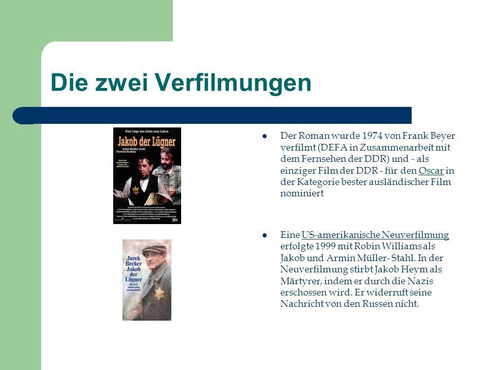 Die zwei Verfilmungen Der Roman wurde 1974 von Frank Beyer verfilmt (DEFA in Zusammenarbeit mit dem Fernsehen der DDR) und - als einziger Film der DDR