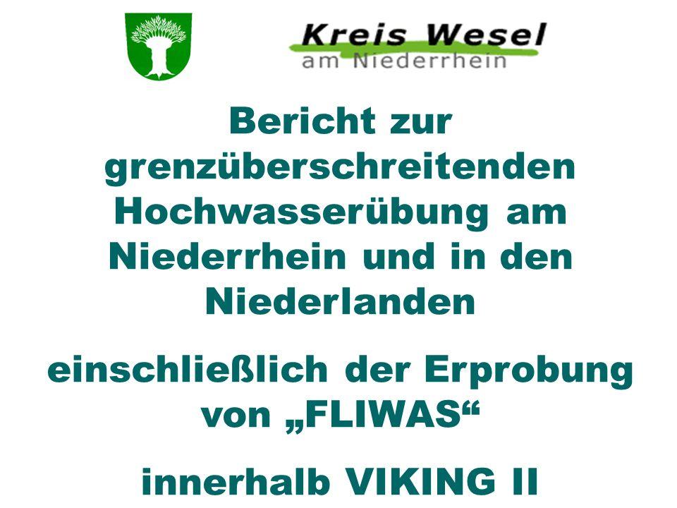 Bericht zur grenzüberschreitenden Hochwasserübung am Niederrhein und in den Niederlanden einschließlich der Erprobung von FLIWAS innerhalb VIKING II