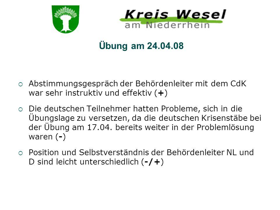 Abstimmungsgespräch der Behördenleiter mit dem CdK war sehr instruktiv und effektiv (+) Die deutschen Teilnehmer hatten Probleme, sich in die Übungsla