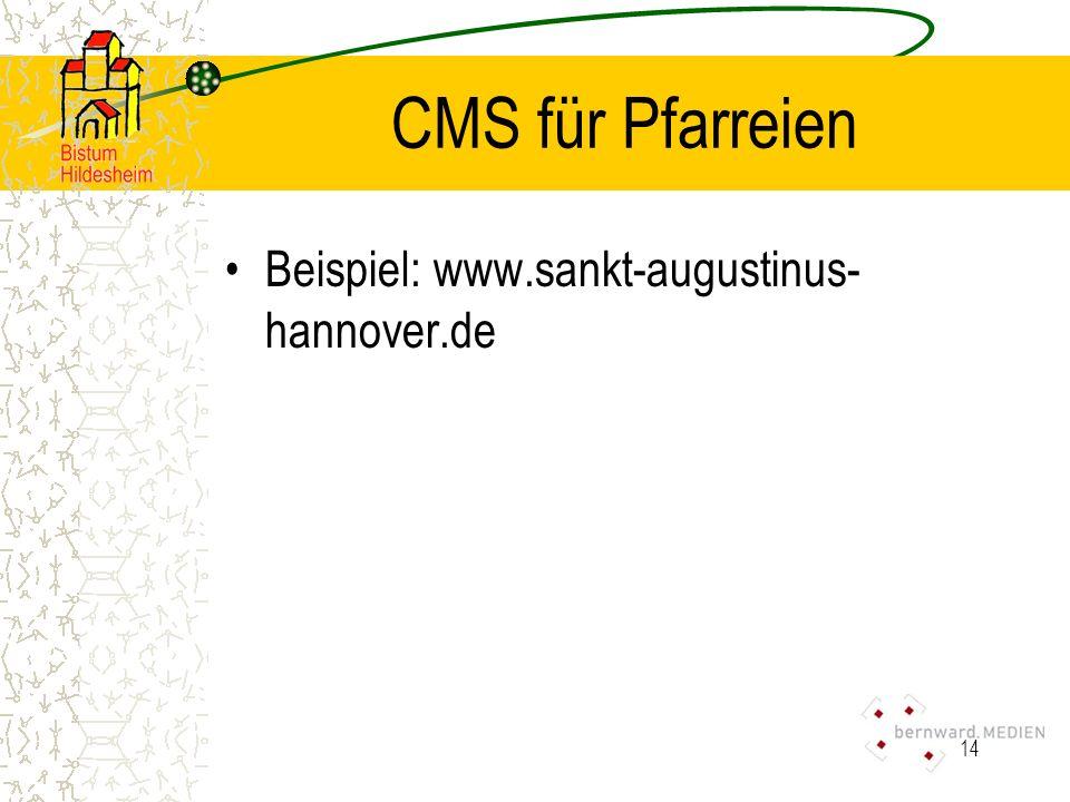 14 CMS für Pfarreien Beispiel: www.sankt-augustinus- hannover.de
