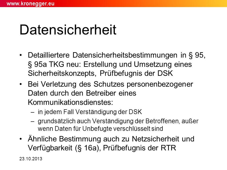 23.10.2013 Datensicherheit Detailliertere Datensicherheitsbestimmungen in § 95, § 95a TKG neu: Erstellung und Umsetzung eines Sicherheitskonzepts, Prü