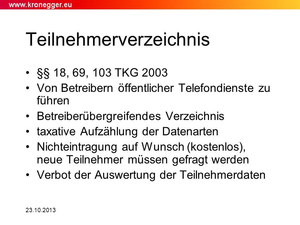 23.10.2013 Teilnehmerverzeichnis §§ 18, 69, 103 TKG 2003 Von Betreibern öffentlicher Telefondienste zu führen Betreiberübergreifendes Verzeichnis taxa