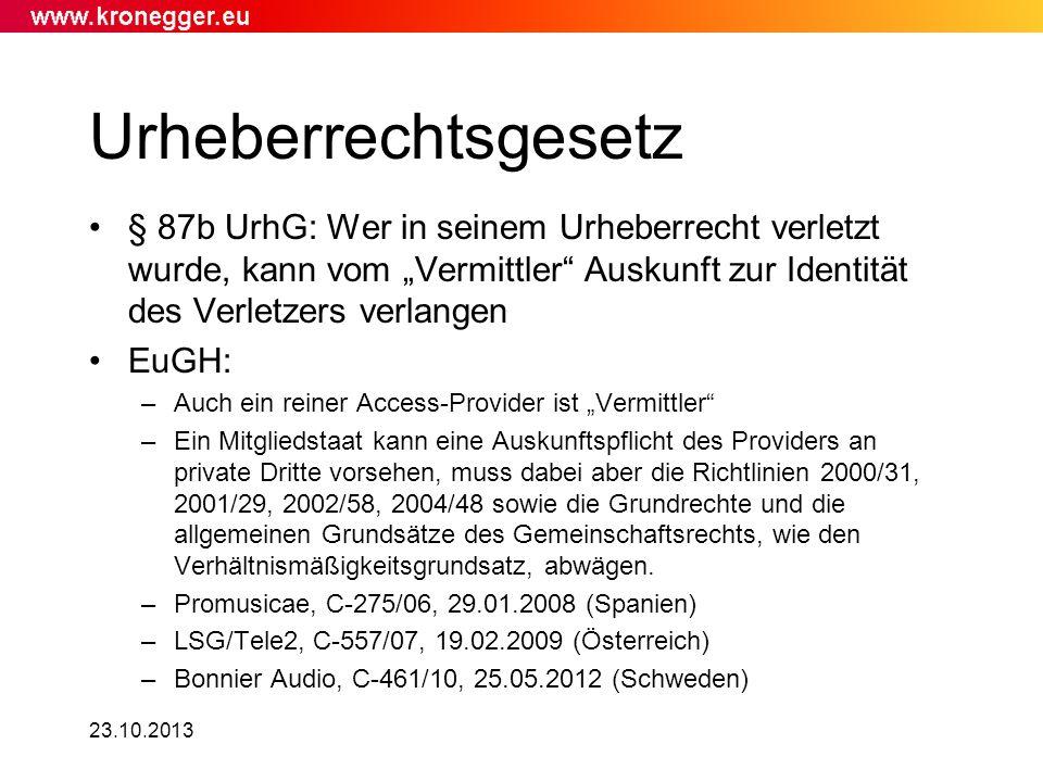 Urheberrechtsgesetz § 87b UrhG: Wer in seinem Urheberrecht verletzt wurde, kann vom Vermittler Auskunft zur Identität des Verletzers verlangen EuGH: –
