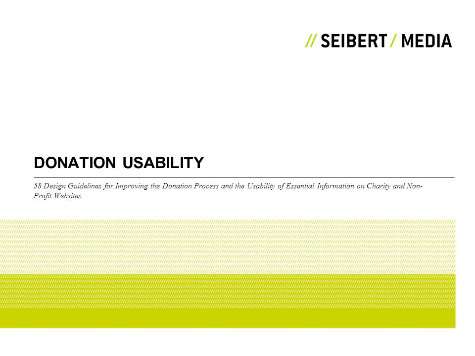 DONATION USABILITY 58 Design Guidelines for Improving the Donation Process and the Usability of Essential Information on Charity and Non- Profit Websi