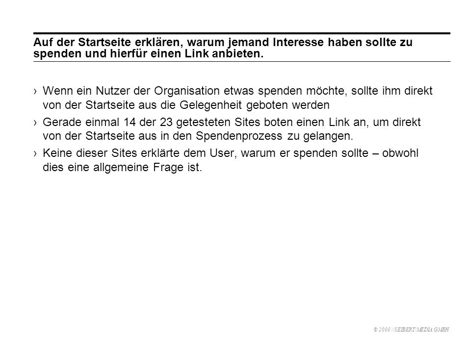 Auf der Startseite erklären, warum jemand Interesse haben sollte zu spenden und hierfür einen Link anbieten.