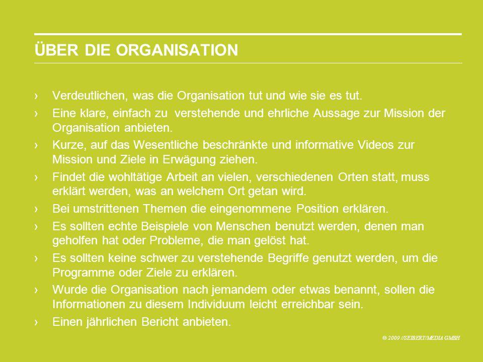 ÜBER DIE ORGANISATION Verdeutlichen, was die Organisation tut und wie sie es tut.