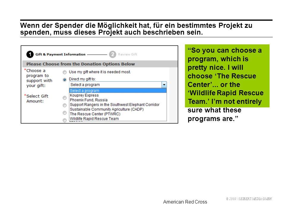 Wenn der Spender die Möglichkeit hat, für ein bestimmtes Projekt zu spenden, muss dieses Projekt auch beschrieben sein.