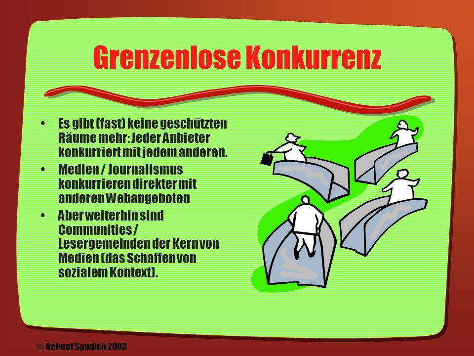 Grenzenloser Journalismus Datenleitungen sind billiger und schneller als Jets & LKWs: Was in Salzburg das Licht des Netz erblickt, scheint auch in New York und Timbuktu © Helmut Spudich 2003