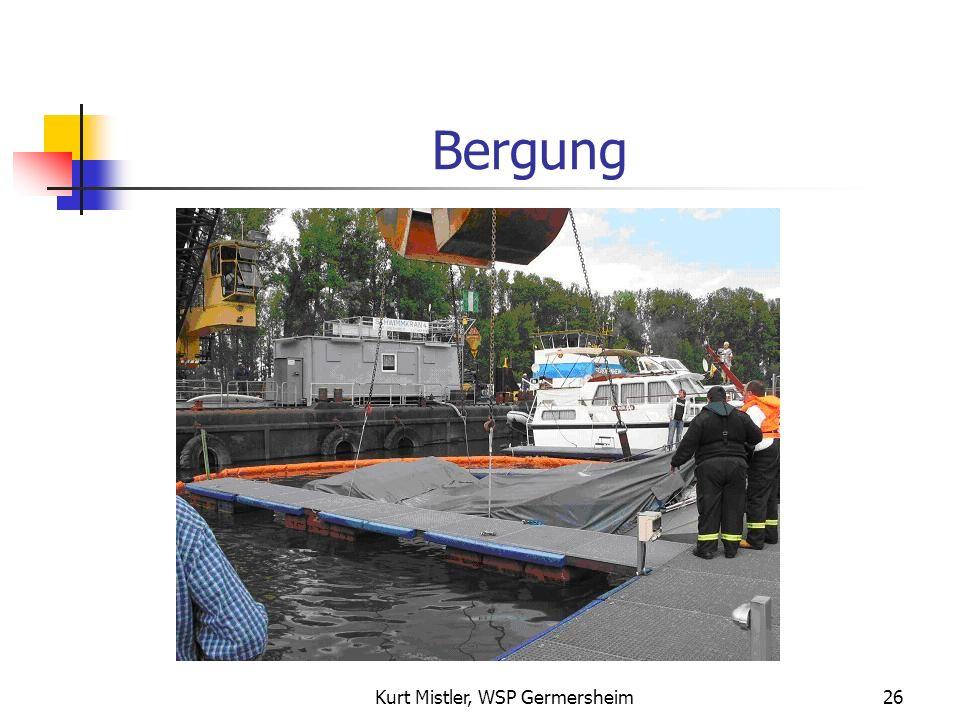 Kurt Mistler, WSP Germersheim25 Bergung