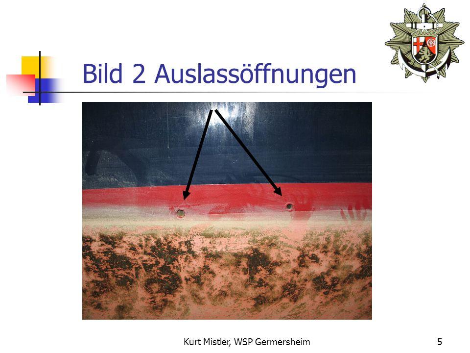 Kurt Mistler, WSP Germersheim4 Bild 1 Auslassöffnungen
