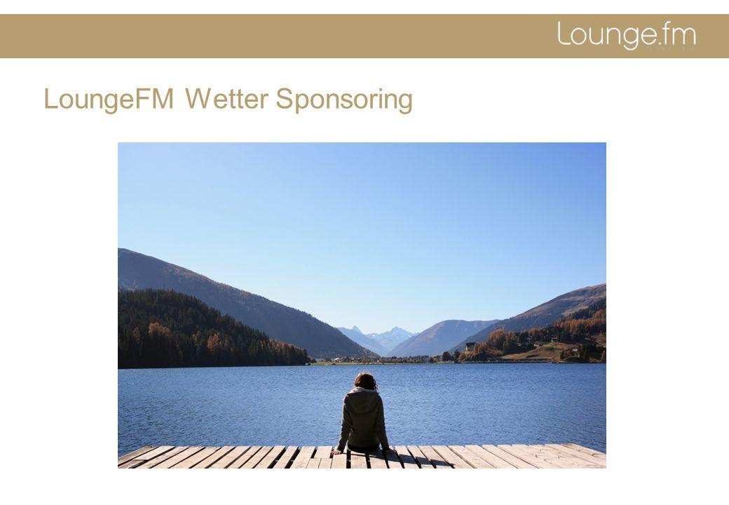 LoungeFM Wetter Sponsoring