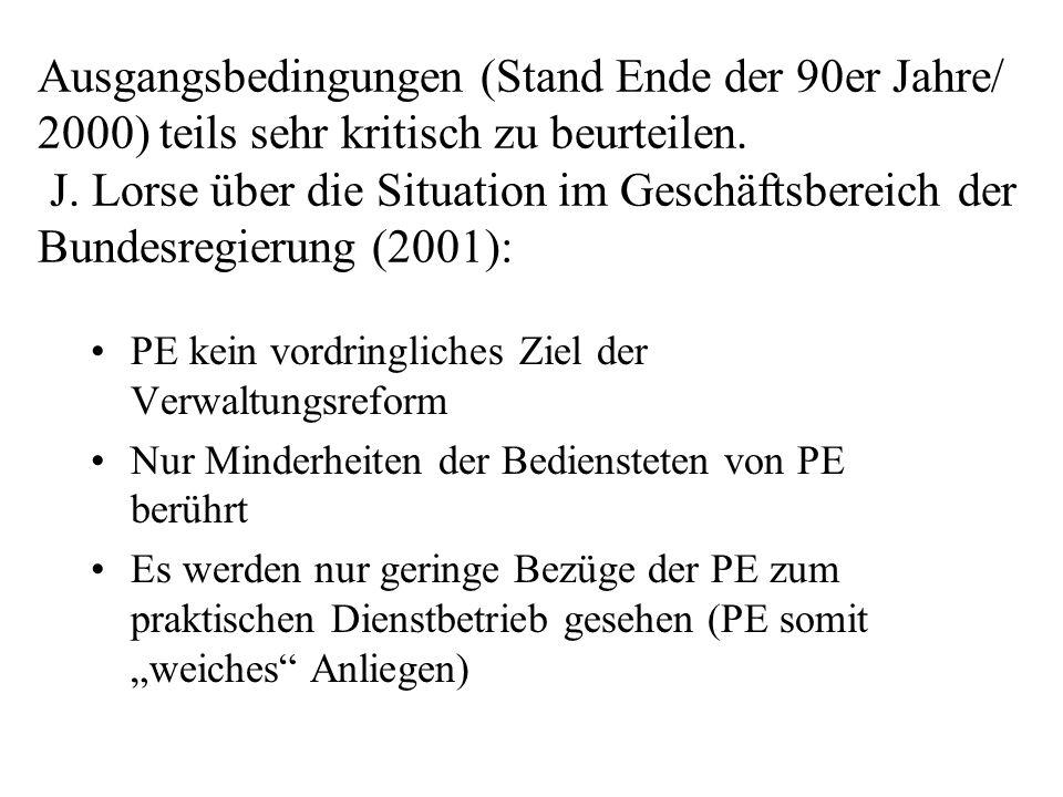 Ausgangsbedingungen (Stand Ende der 90er Jahre/ 2000) teils sehr kritisch zu beurteilen.