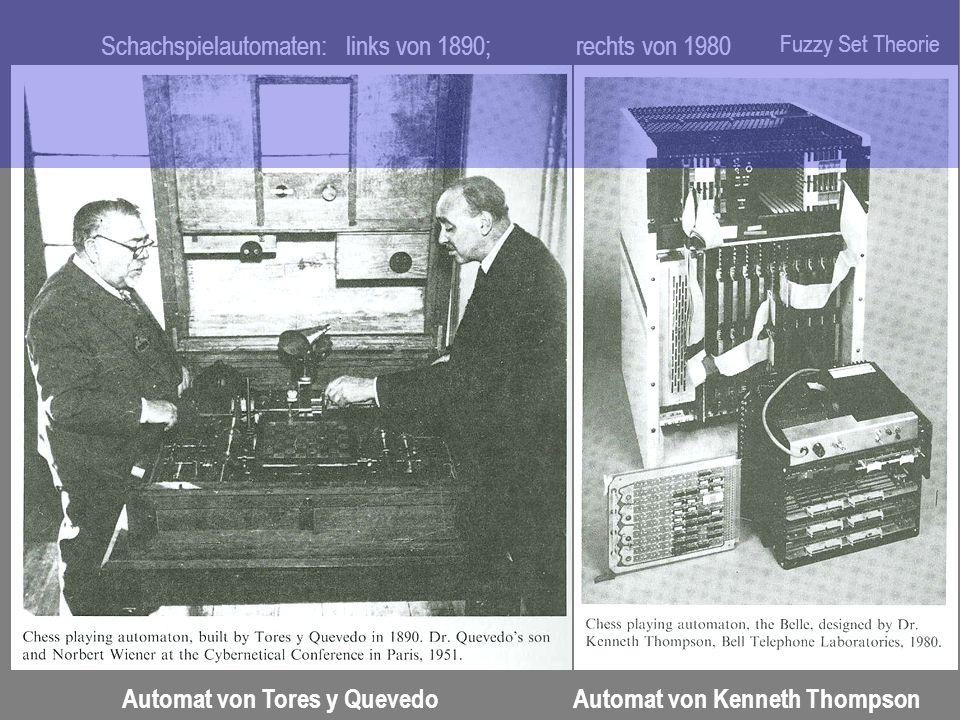 Schachspielautomaten: links von 1890; rechts von 1980 Automat von Tores y QuevedoAutomat von Kenneth Thompson