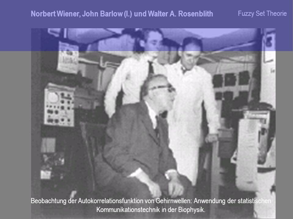Norbert Wiener, John Barlow (l.) und Walter A. Rosenblith Beobachtung der Autokorrelationsfunktion von Gehirnwellen: Anwendung der statistischen Kommu