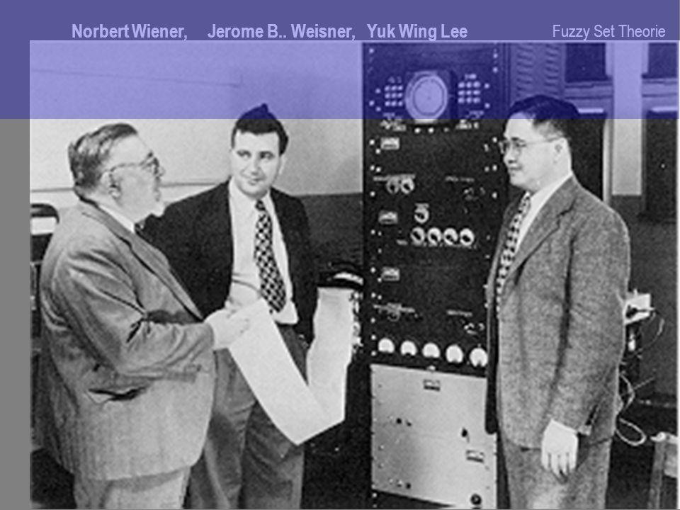Fuzzy Set Theorie Norbert Wiener, Jerome B.. Weisner, Yuk Wing Lee