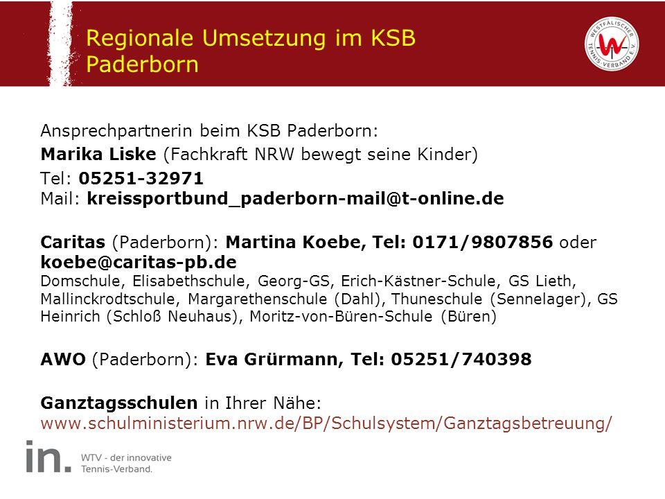 Regionale Umsetzung im KSB Paderborn Ansprechpartnerin beim KSB Paderborn: Marika Liske (Fachkraft NRW bewegt seine Kinder) Tel: 05251-32971 Mail: kre