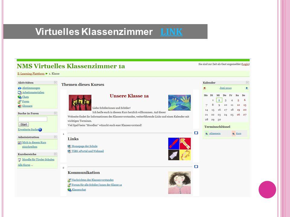 Virtuelles Klassenzimmer LINK LINK