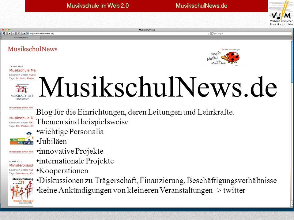 MusikschulNews.de Seit Herbst 2010 als Prototyp online 434 Artikel mit 1.211 Schlagworten 18.426 Zugriffe (bis zu 248 am Tag) Derzeit wird das endgültige Erscheinungsbild erarbeitet, im Juni 2011 offizieller Launch Blog für die Einrichtungen, deren Leitungen und Lehrkräfte.