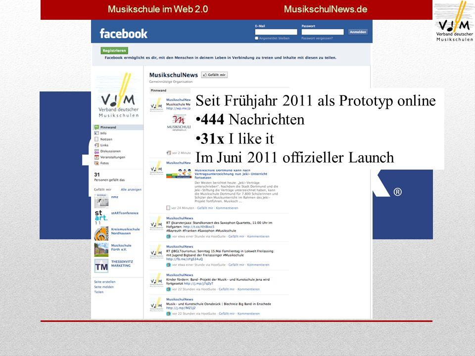 Musikschule im Web 2.0 MusikschulNews.de Seit Frühjahr 2011 als Prototyp online 444 Nachrichten 31x I like it Im Juni 2011 offizieller Launch