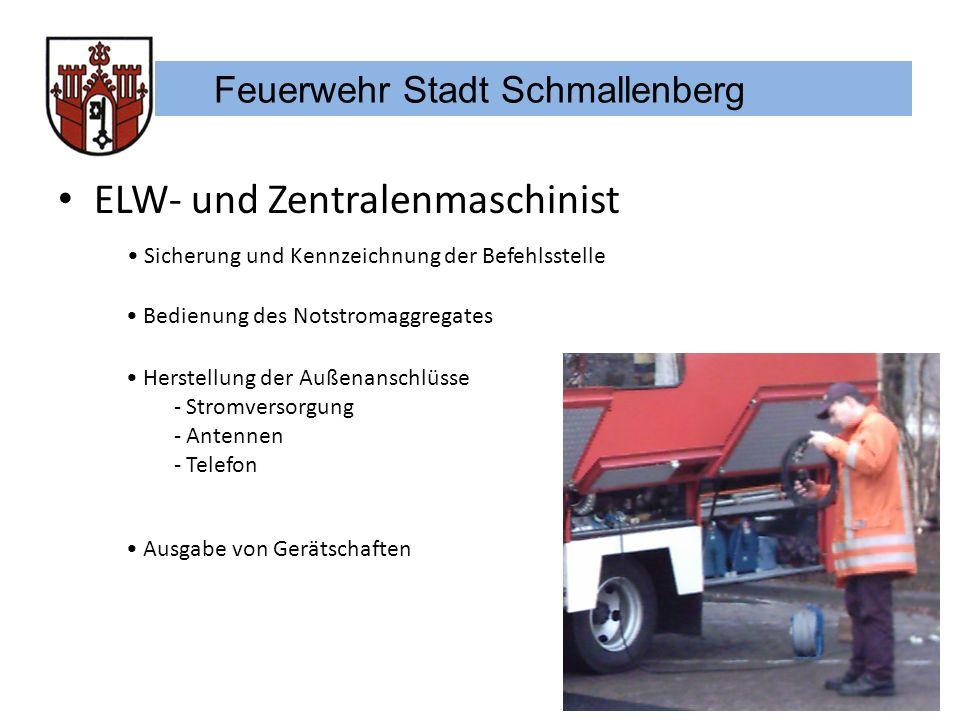 Feuerwehr Stadt Schmallenberg ELW- und Zentralenmaschinist Bedienung des Notstromaggregates Herstellung der Außenanschlüsse - Stromversorgung - Antenn