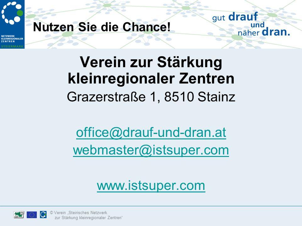 © Verein Steirisches Netzwerk zur Stärkung kleinregionaler Zentren Anregungen zur Nutzung der Marketing-Möglichkeiten Elektronische Newsletter: –Laden Sie ihre Stammkunden im Geschäft zur Anmeldung ein.