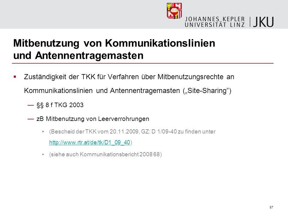 57 Mitbenutzung von Kommunikationslinien und Antennentragemasten Zuständigkeit der TKK für Verfahren über Mitbenutzungsrechte an Kommunikationslinien