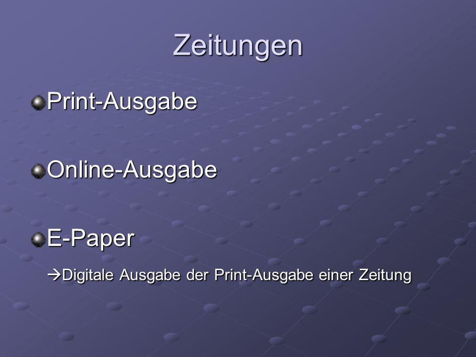 Zeitungen Print-AusgabeOnline-AusgabeE-Paper Digitale Ausgabe der Print-Ausgabe einer Zeitung Digitale Ausgabe der Print-Ausgabe einer Zeitung