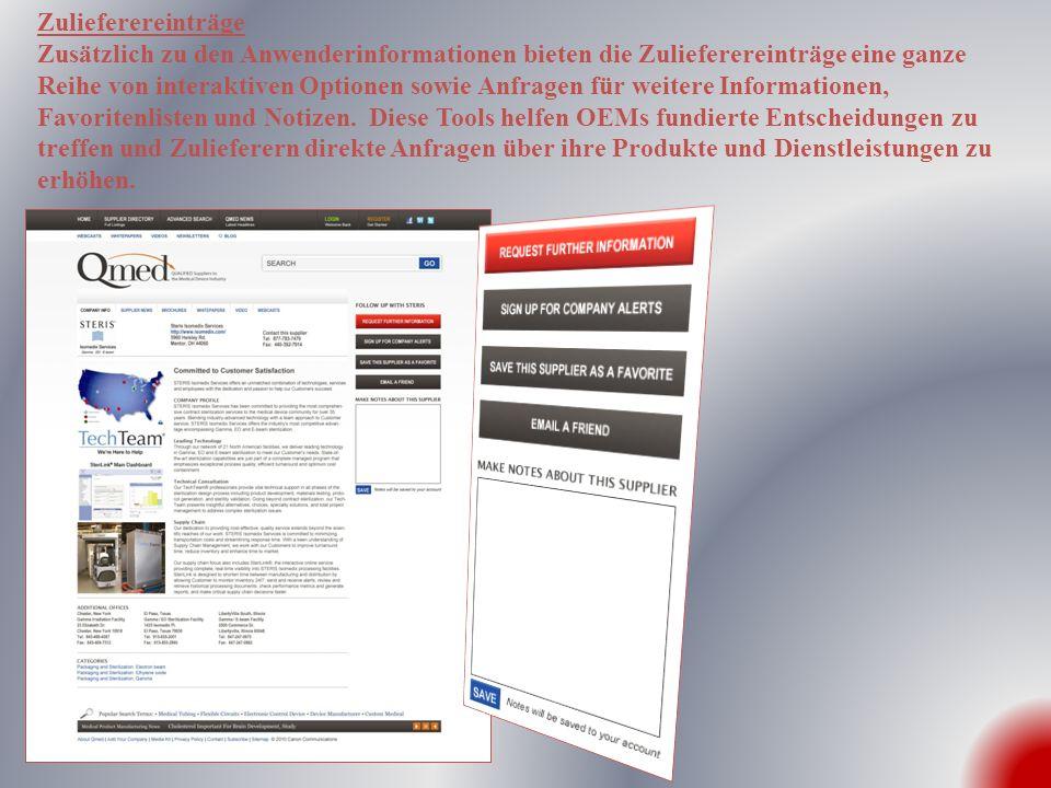 Zulieferereinträge Zusätzlich zu den Anwenderinformationen bieten die Zulieferereinträge eine ganze Reihe von interaktiven Optionen sowie Anfragen für